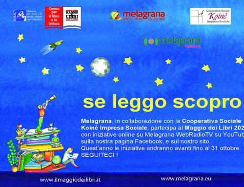 Il Maggio dei Libri 2020: Melagrana partecipa con incontri online. E il viaggio prosegue fino al 31 ottobre.
